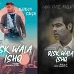 Razeeb Singh और Ankur Malhotra जल्द ही नजर आयेंगे फिल्म 'Risk Wala Ishq' में