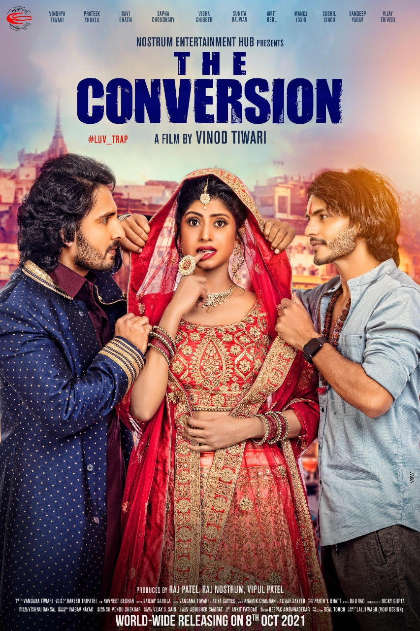 THE CONVERSION Movie Releasing on 8 oct 2021 all India